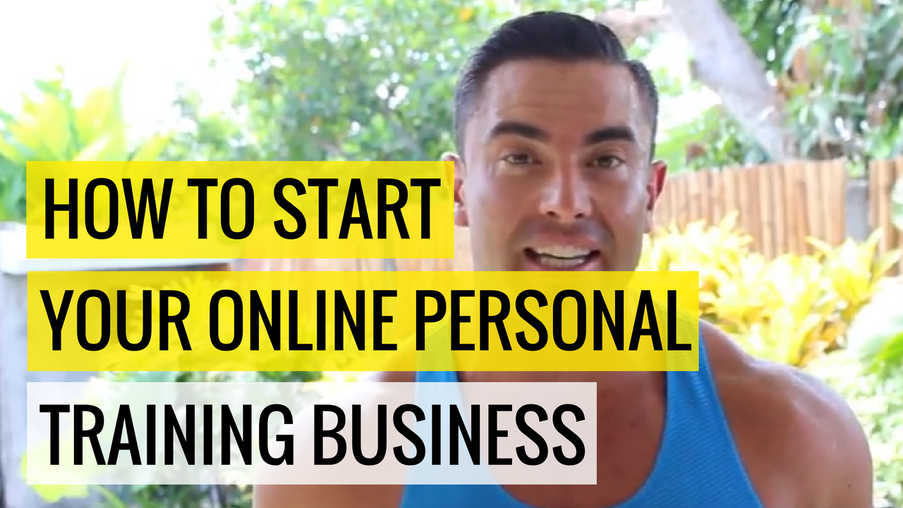 772b34f7f21 How To Start Your Online Personal Training Business