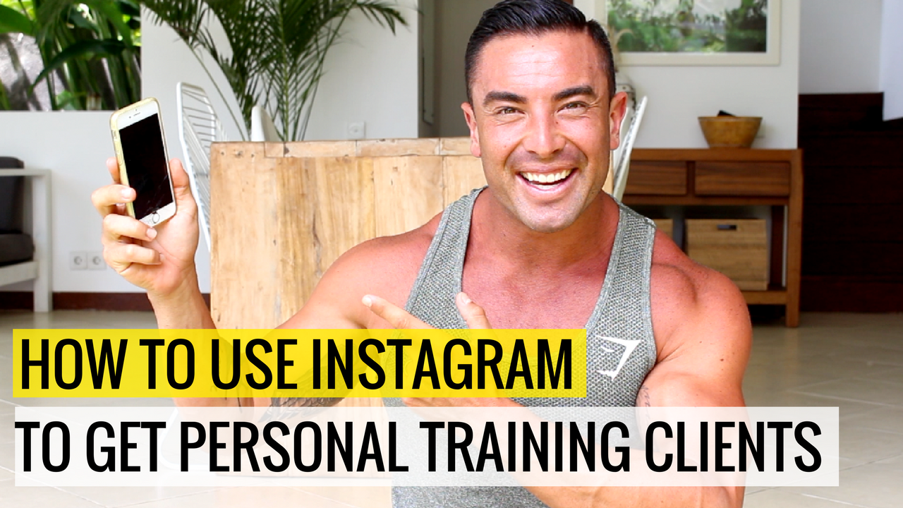 How To Use Instagram To Get Personal Training Clients Coaches Cartel