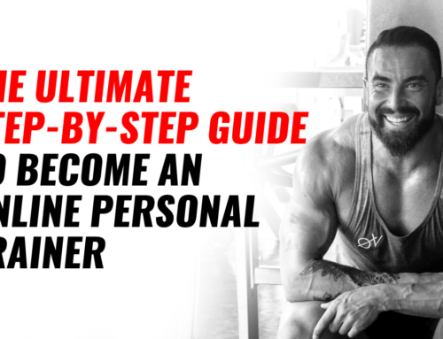 The Ultimate Step-by-Step Guide To Become A (Successful) Online Personal Trainer