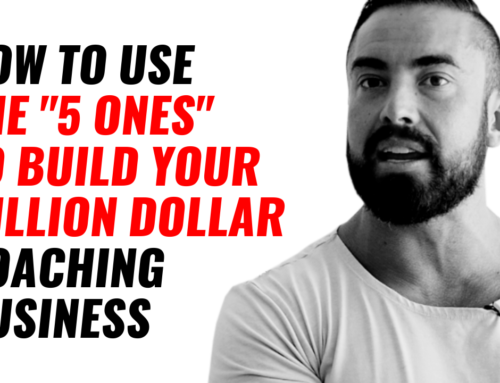 "How To Use The ""5 Ones"" To Build Your Million Dollar Coaching Business"