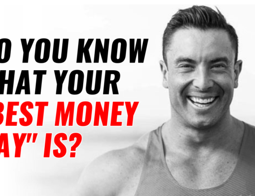 Do You Know What Your Best Money Day Is?