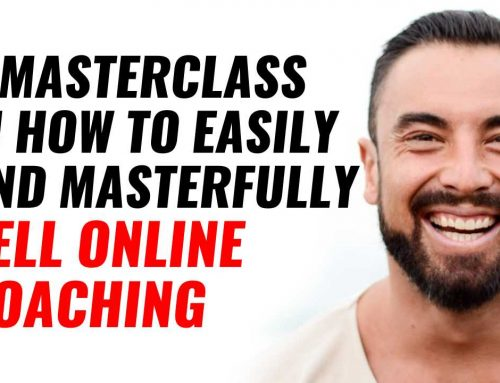 A Masterclass in How To Easily And Masterfully Sell Online Coaching (Via Blatantly Selling You Into Online Coaching)