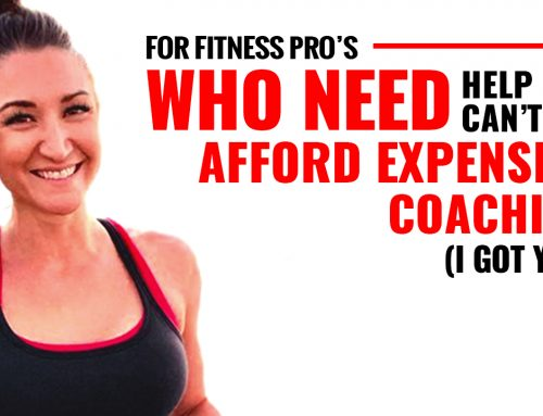 For Fitness Pro's Who NEED HELP But Can't Afford Expensive Coaching (I GOT YOU)