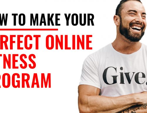 How To Make Your Perfect Online Fitness Program